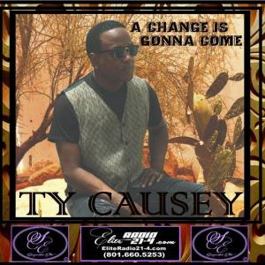 NEW RELEASE-TY CAUSEY -A CHANGE IS GONNA COME.JPG